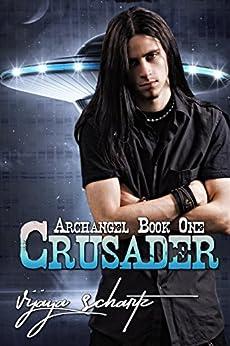 Crusader (Archangel Book 1) by [Schartz, Vijaya]