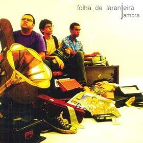 fora de mim jambra from the album folha de laranjeira december 15 2011