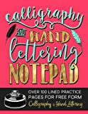 img - for Calligraphy & Hand Lettering Notepad: Over 100 Lined Practice Pages for Free Form Calligraphy & Hand Lettering (Practice Makes Perfect Series) book / textbook / text book