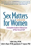 img - for Sex Matters for Women, Second Edition: A Complete Guide to Taking Care of Your Sexual Self book / textbook / text book