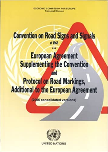Convention On Road Signs And Signals Of 1968 European Agreement