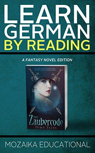 Download Learn German: By Reading Fantasy (Lernen Sie Deutsch mit Fantasy Romanen 1) (German Edition) Pdf