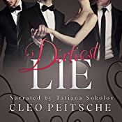 Dirtiest Lie | Cleo Peitsche