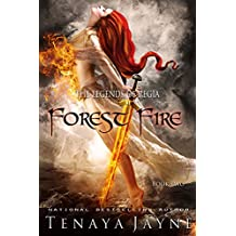 Forest Fire: A Fantasy Romance Novel (The Legends of Regia Book 2)
