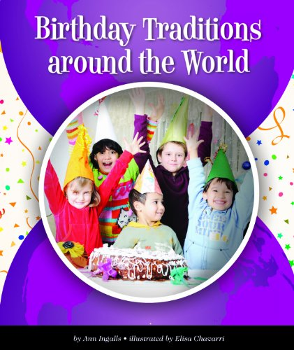 Birthday Traditions around the World (World Traditions)