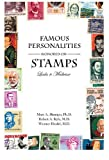 Famous Personalities Honored on Stamps, Marc A. Shampo and Robert A. Kyle, 0533163617