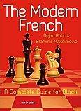 The Modern French: A Complete Guide For Black-Dejan Antic Branimir Maksimovic