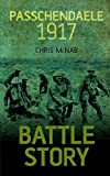 img - for Passchendaele 1917 (Battle Story) book / textbook / text book