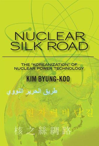 Nuclear Silk Road