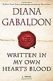 Title: Written in My Own Heart's Blood: A Novel (Outlande