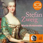 Marie-Antoinette | Stefan Zweig