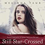 Still Star-Crossed | Melinda Taub