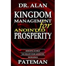 Kingdom Management for Anointed Prosperity