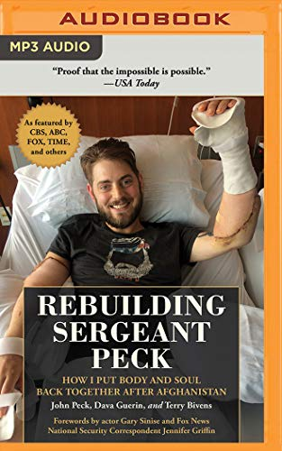 Book cover from Rebuilding Sergeant Peck: How I Put Body and Soul Back Together After Afghanistan by John Peck