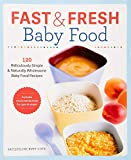 Best Baby Food Cookbooks - Fast & Fresh Baby Food Cookbook: 120 Ridiculously Review