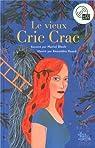 Le vieux Cric Crac (Livre + CD) par Bloch