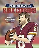 Sports Biographies: Kirk Cousins