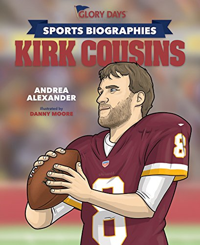 Sports Biographies: Kirk Cousins