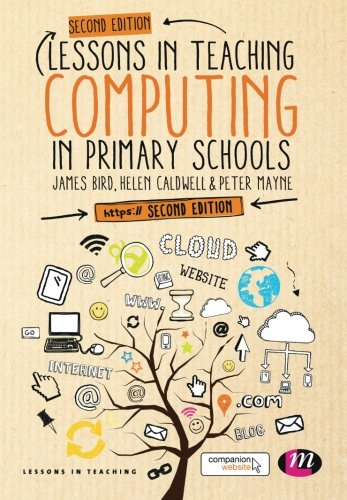 Lessons in Teaching Computing in Primary Schools ()