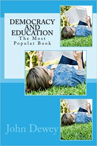 Democracy And Education The Most Popular Book Most Popular Books