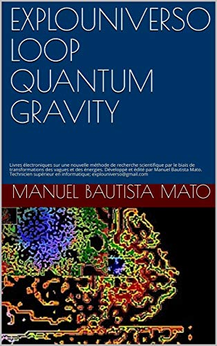 Amazon Com Explouniverso Loop Quantum Gravity Livres