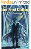 The Jack Frost Challenge (Flea's Five Christmases Book 3)