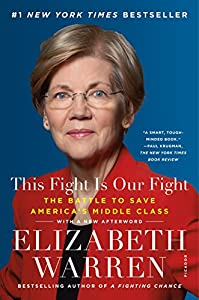 This Fight Is Our Fight: The Battle to Save America's Middle Class from Picador