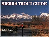 Sierra Trout Guide, Ralph Cutter, 1878175025