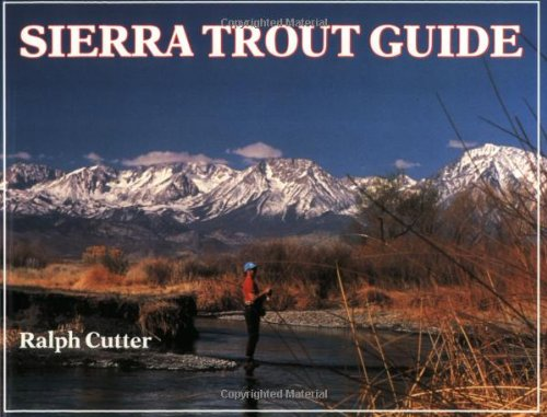 Sierra Trout Guide (Best Trout Fishing In Nevada)