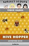 Subject Scouts - Video Games - Hive Hopper: Adventure Book