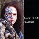 Warrior by Wolf, Lucan (2009-02-12)