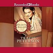 Hearts Aglow | Tracie Peterson