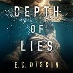 Depth of Lies | E. C. Diskin