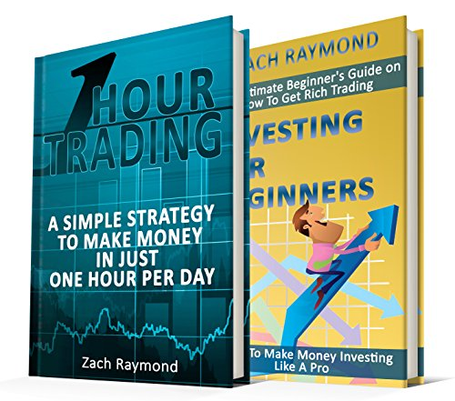 Forex Trading For Beginners: The Ultimade Guide for Beginners Forex Traders - One Hour Trading & Investing For Beginners How to Be A Winner in Forex Market ... Decision Making Stock and Forex Trading)
