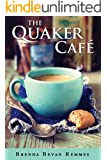 The Quaker Café (A Quaker Cafe Novel Book 1)