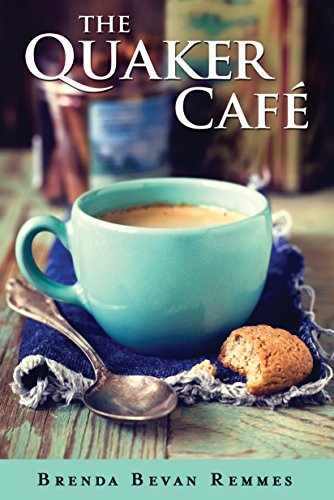 The Quaker Café (A Quaker Cafe Novel Book 1)