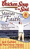 Stories of Faith, Jack L. Canfield and Mark Victor Hansen, 1935096141