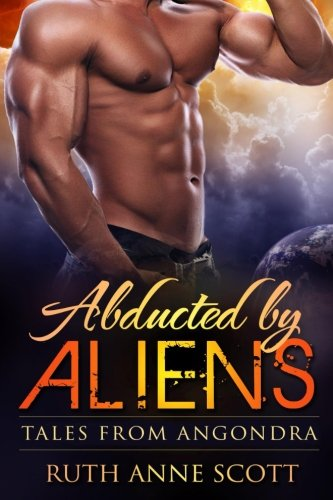 Abducted by Aliens: A Sci-fi Alien Warrior Invasion Abduction Romance