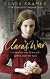 Clara's War by Clara Kramer front cover