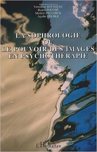 Lire un La sophrologie ou le pouvoir des images en psychothérapie pdf ebook