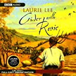 Cider with Rosie (Dramatised)   Laurie Lee
