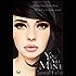 You Are Mine (Mine #1)