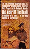 img - for The Year of the Death book / textbook / text book