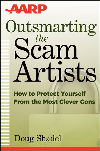 Thumbnail for Outsmarting the Scam Artists: How to Protect Yourself From the Most Clever Cons