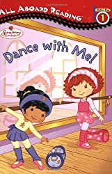 Dance With Me! (All Aboard Reading Station Stop 1)
