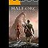 Half-Orc Redemption