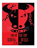 100 of the Top Riding Bulls of All Time, Alex Trost and Vadim Kravetsky, 1490967133