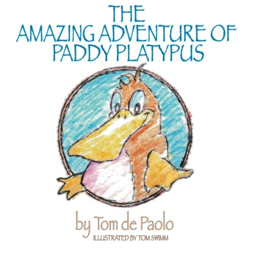 The Amazing Adventure of Paddy Platypus (Volume 1) pdf