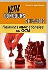 Relations internationales en qcm 2012-2013 par Beauchesne