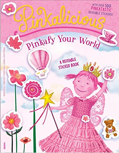 Pinkalicious Costumes - Pinkalicious: Pinkafy Your World: A Reusable Sticker